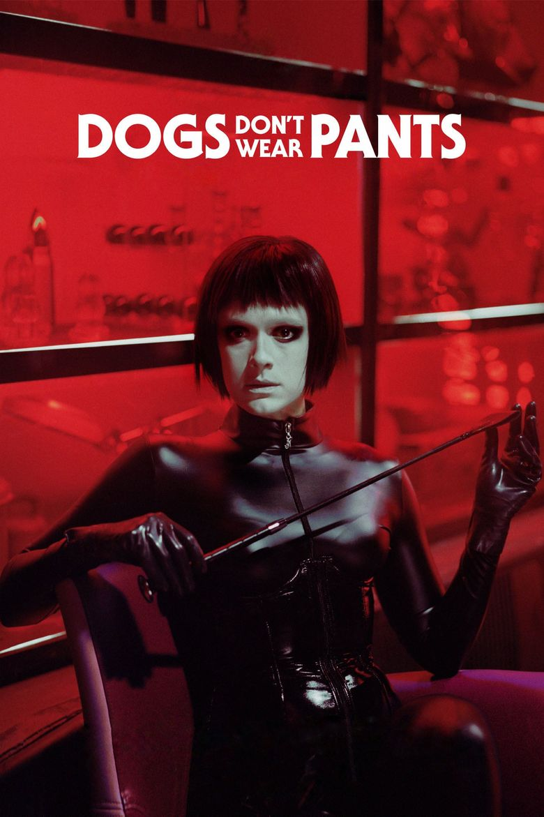 Dogs Don't Wear Pants Poster