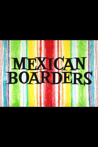 Mexican Boarders Poster
