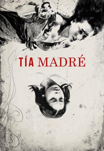 Tía Madré Poster