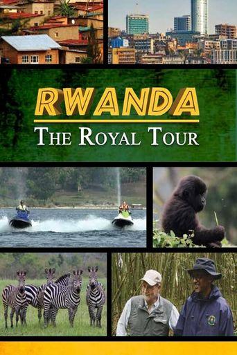 Rwanda: The Royal Tour Poster