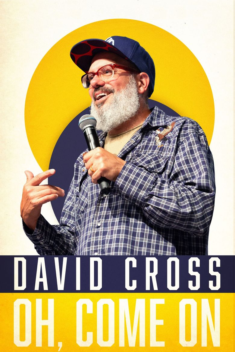 David Cross: Oh Come On Poster