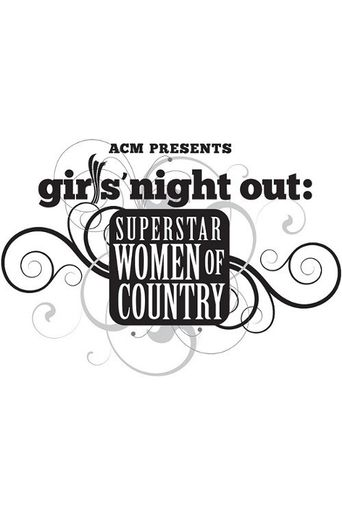 Girls' Night Out: Superstar Women of Country Poster