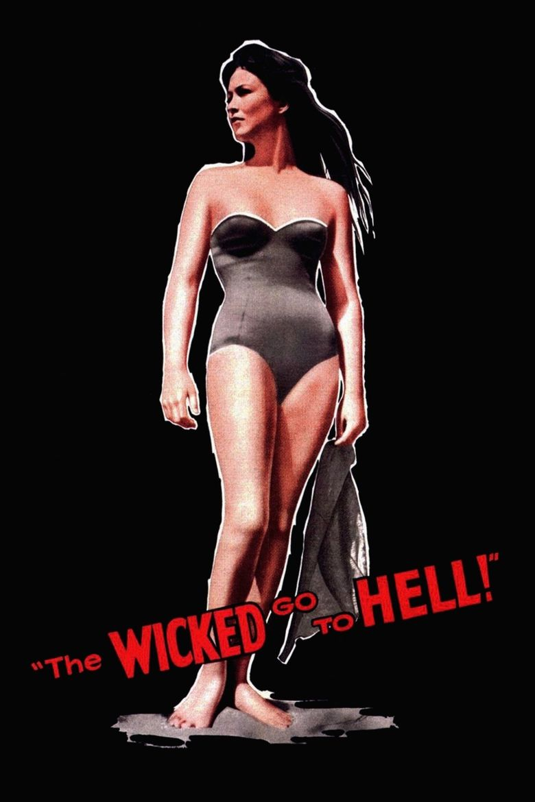 The Wicked Go to Hell Poster