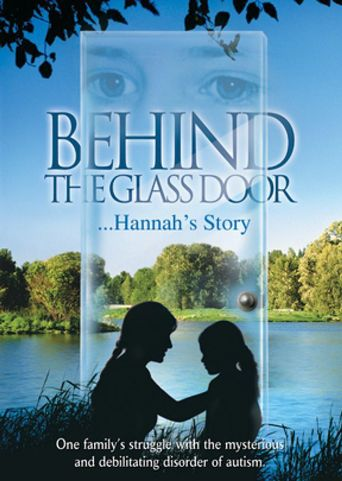 Behind the Glass Door: Hannah's Story Poster