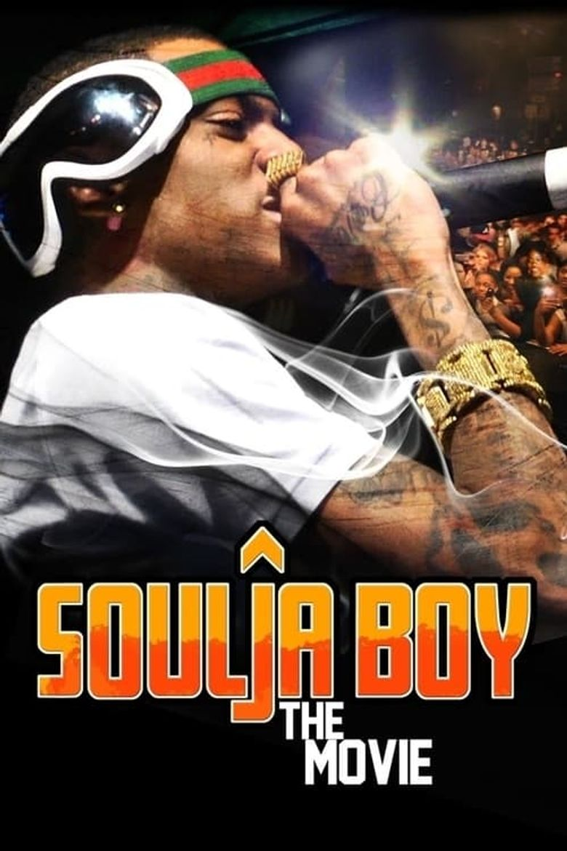 Soulja Boy: The Movie Poster