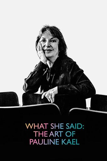 What She Said: The Art of Pauline Kael Poster