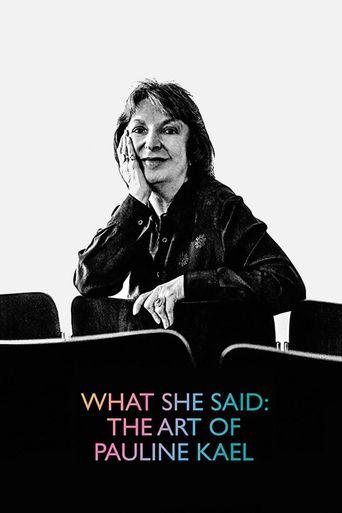 What She Said: The Art of Pauline Kael Poster
