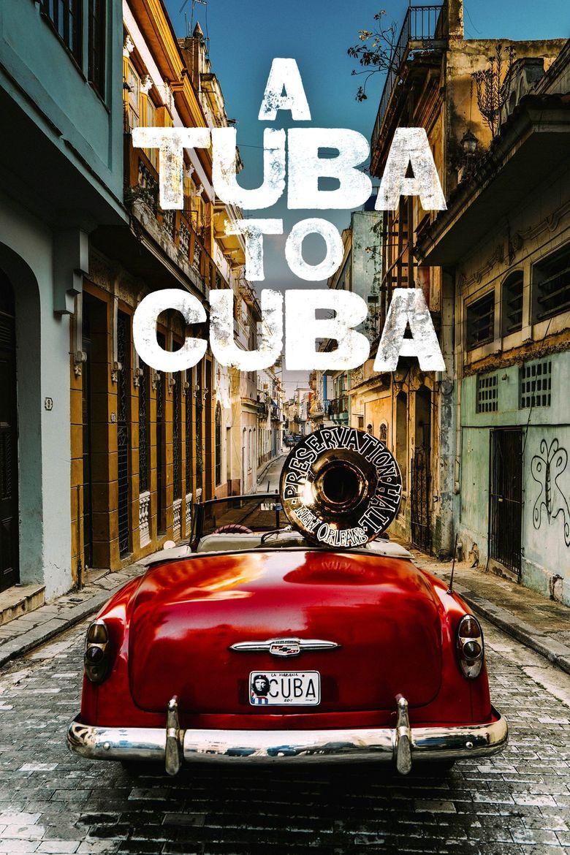 A Tuba To Cuba Poster