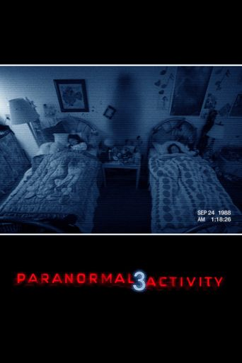 Watch Paranormal Activity 3