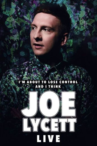 Joe Lycett: I'm About to Lose Control And I Think Joe Lycett Live Poster