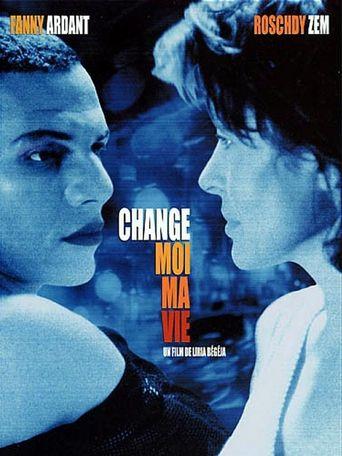 Change-moi ma vie Poster