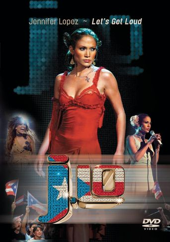 Jennifer Lopez: Let's Get Loud Poster