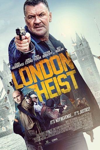 London Heist Poster