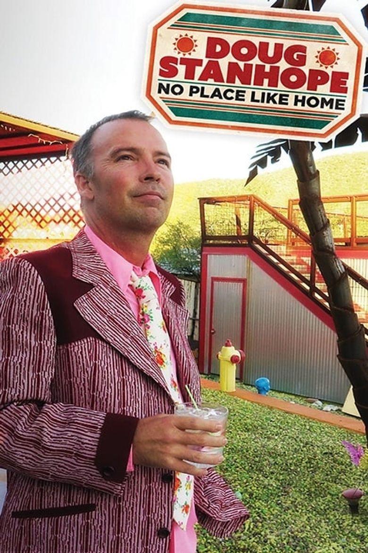 Doug Stanhope: No Place Like Home Poster