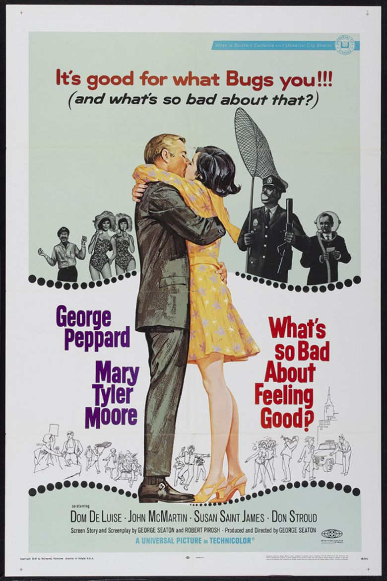 What's So Bad About Feeling Good? Poster