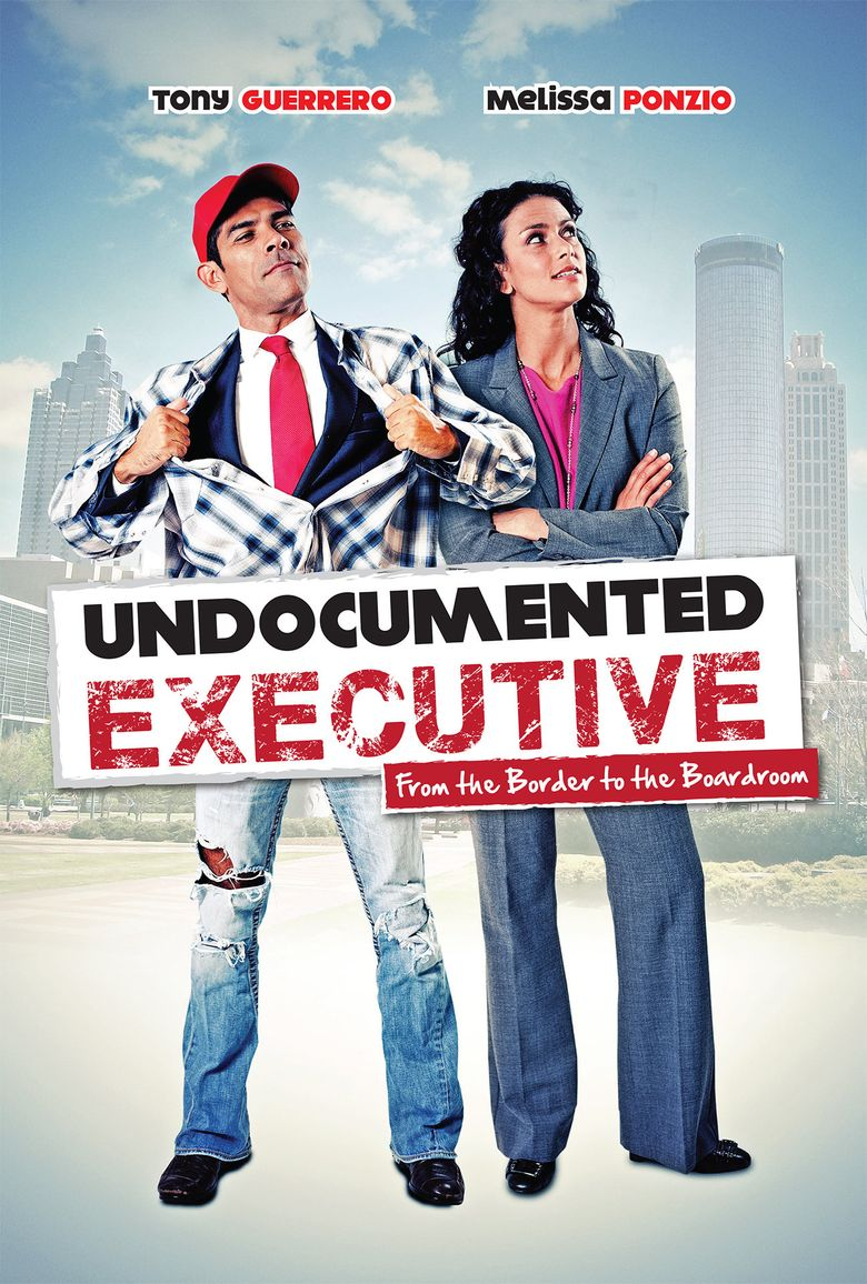 Undocumented Executive Poster