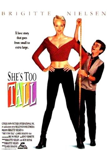 She's Too Tall Poster
