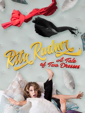 Rita Rudner: A Tale of Two Dresses Poster