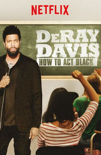 DeRay Davis: How to Act Black Poster