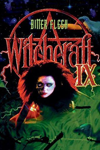 Witchcraft IX: Bitter Flesh Poster