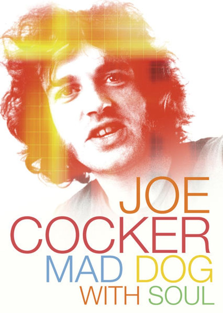 Joe Cocker: Mad Dog with Soul Poster