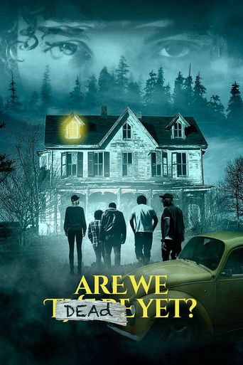 Are We Dead Yet? Poster