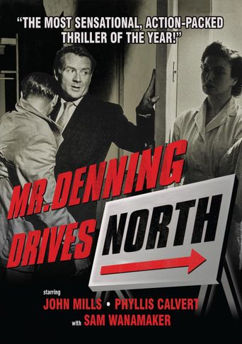 Mr. Denning Drives North Poster