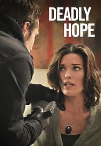Deadly Hope Poster