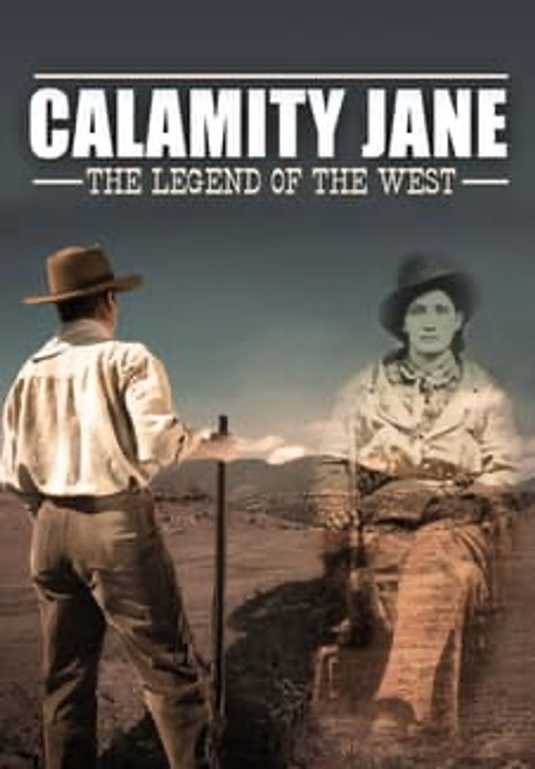 Calamity Jane: Legend of The West Poster