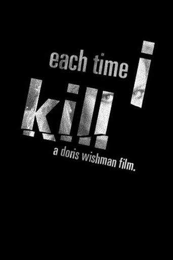 Each Time I Kill Poster