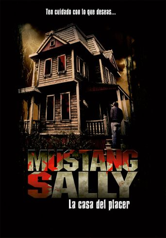 Mustang Sally's Horror House Poster