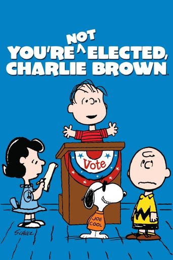 You're Not Elected, Charlie Brown Poster