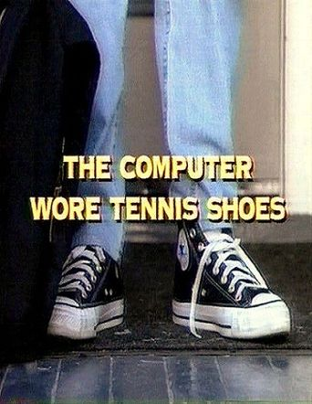 The Computer Wore Tennis Shoes Poster