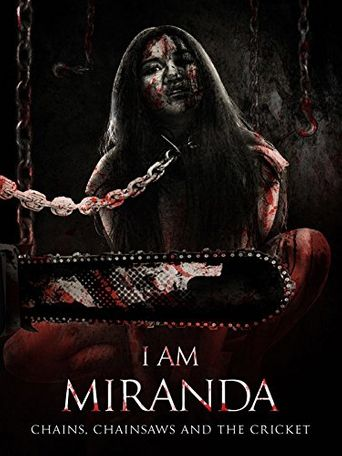 I Am Miranda: Chains, Chainsaws and the Cricket Poster