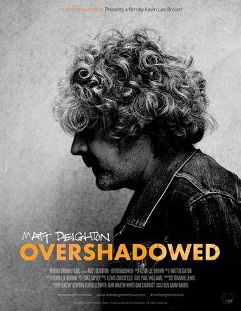 Matt Deighton - Overshadowed Poster