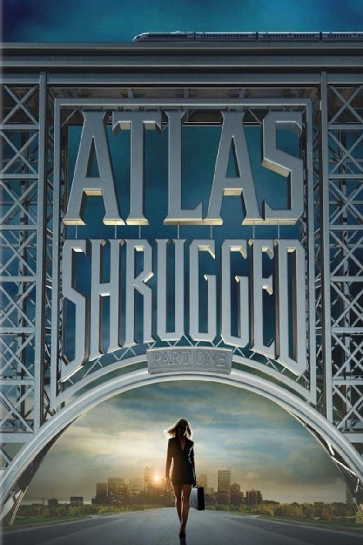 Atlas Shrugged: Part I Poster