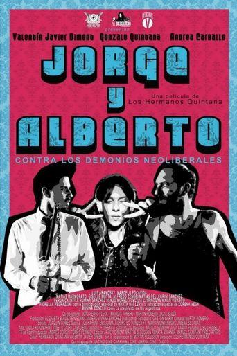 Jorge & Alberto vs. The Neoliberal Demons Poster
