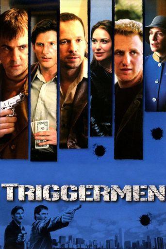Triggermen Poster