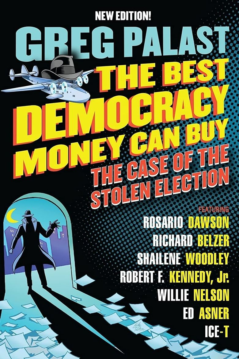Watch The Best Democracy Money Can Buy