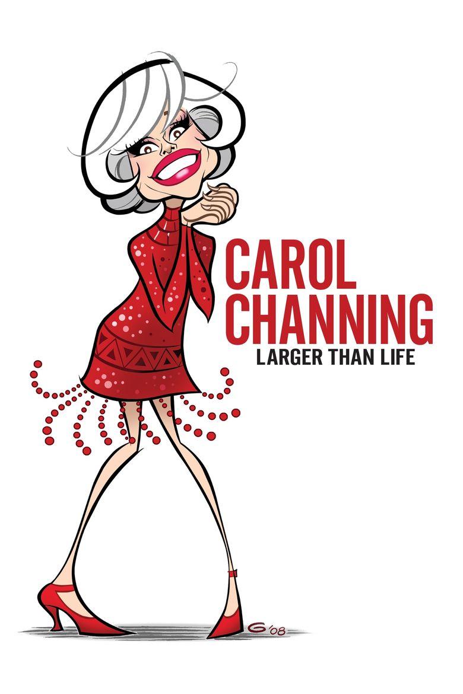 Carol Channing: Larger Than Life Poster