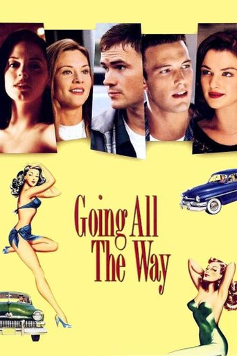 Going All the Way Poster