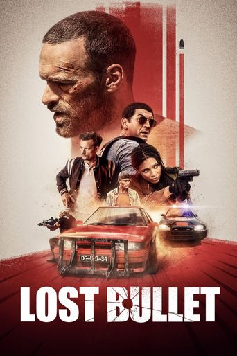 Lost Bullet Poster