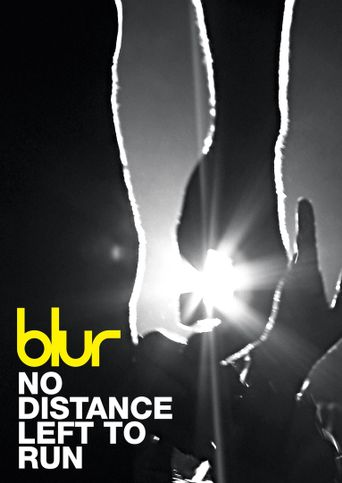 No Distance Left to Run Poster