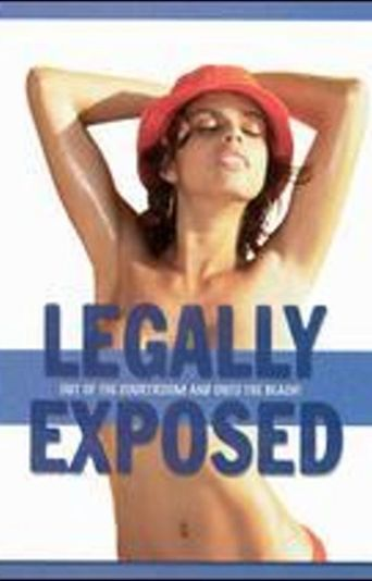 Legally Exposed Poster