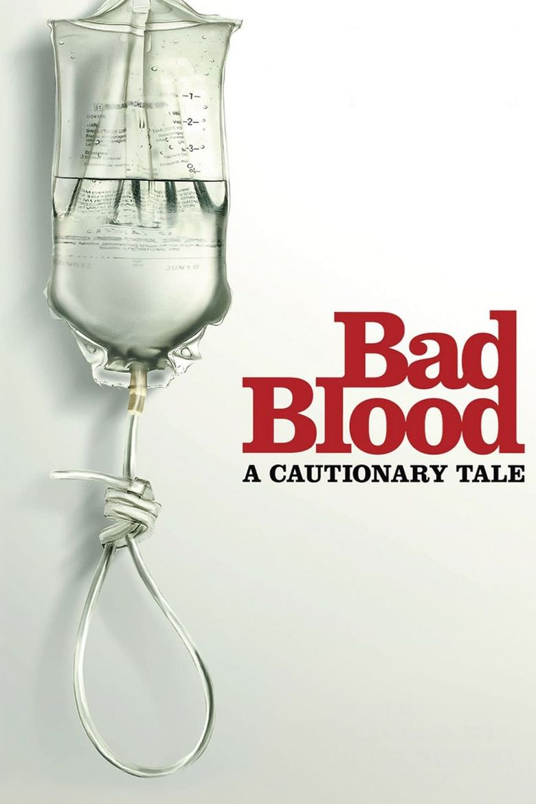 Bad Blood: A Cautionary Tale Poster