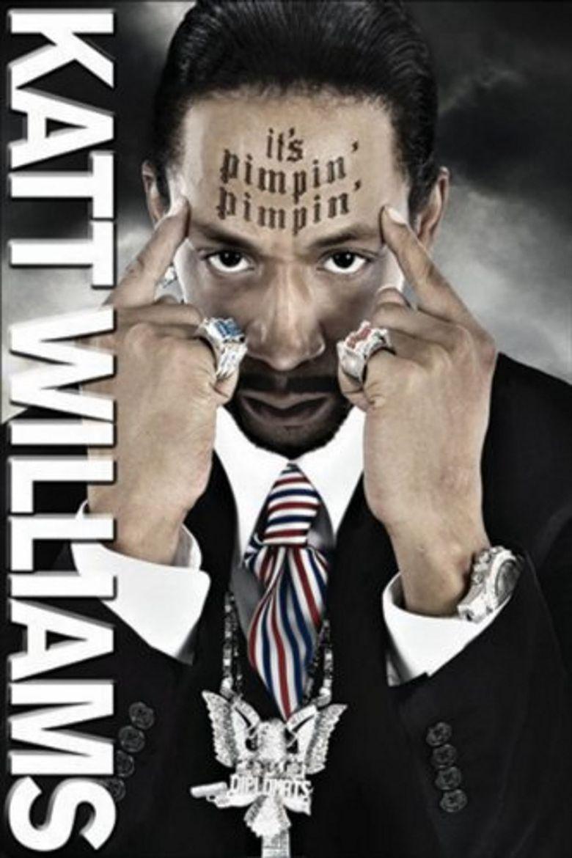 Katt Williams: It's Pimpin Pimpin Poster