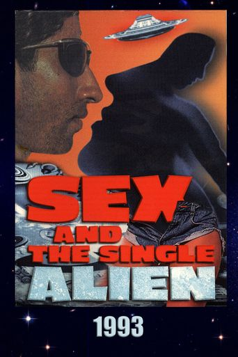 Sex and the Single Alien Poster
