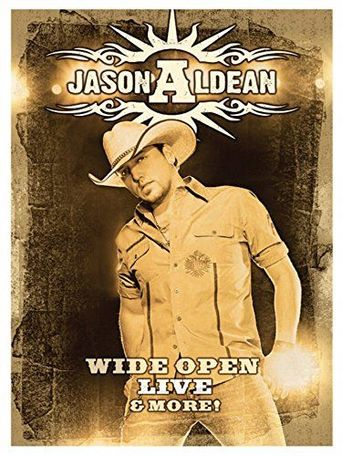Jason Aldean - Wide Open Live and More Poster