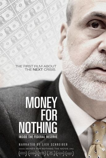 Watch Money for Nothing: Inside the Federal Reserve