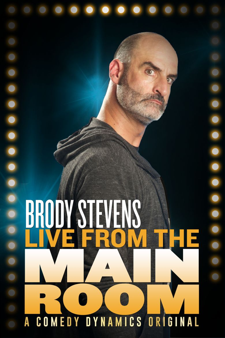 Brody Stevens: Live from the Main Room Poster